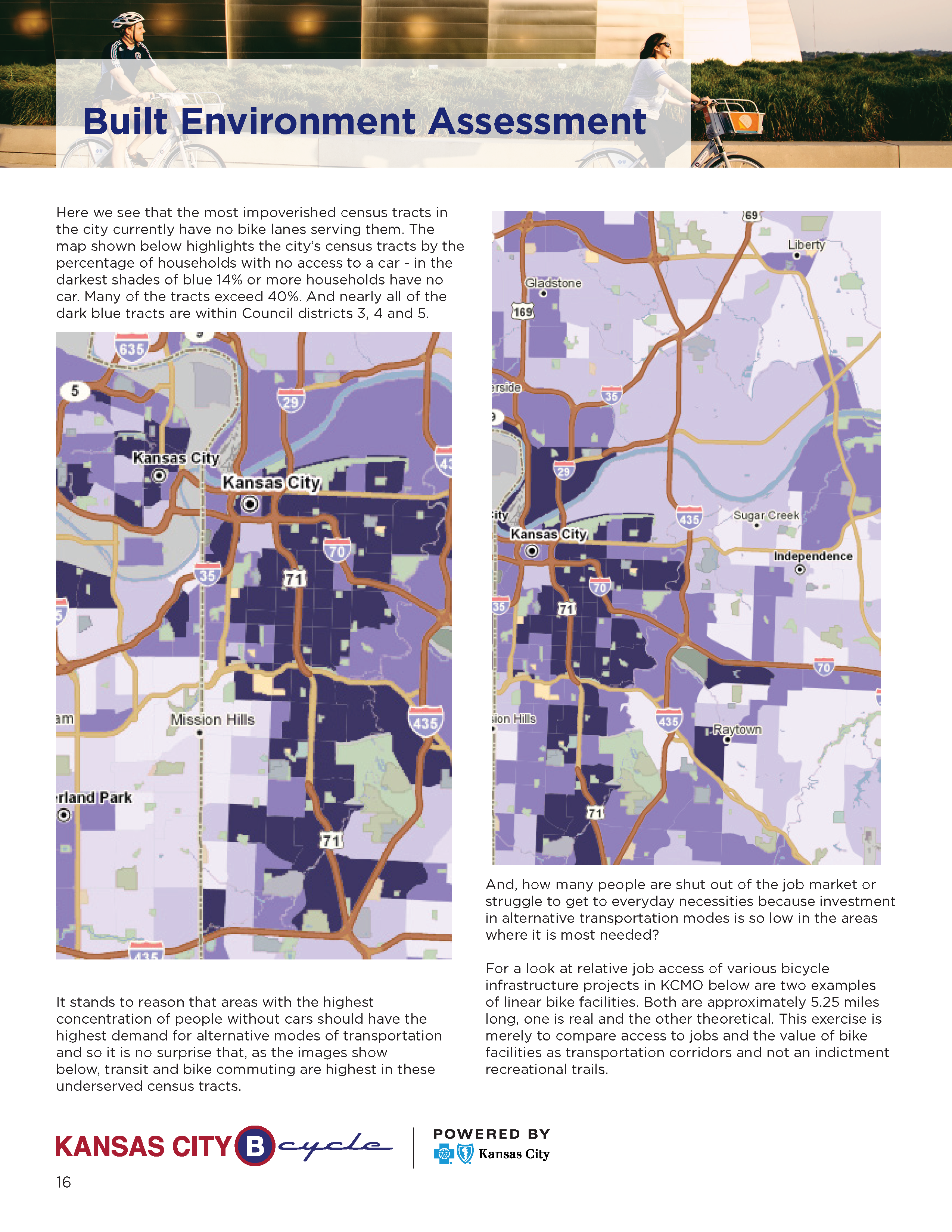 In 2014 BikeWalkKC Staff Produced A Detailed Plan That Outlined Necessary Steps To Expanding Access Bike Share For Traditionally Underserved Communities